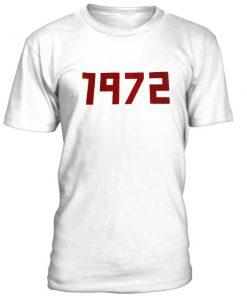 1972 Slogan Tshirt