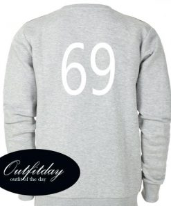 69 Font Sweatshirt Back