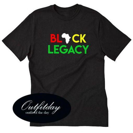 Black Legacy T Shirt