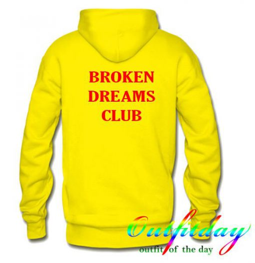 Broken dreams club hoodie back