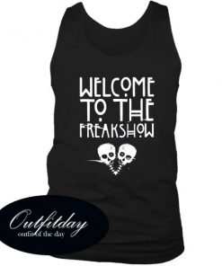Welcome To The Freakshow Tanktop