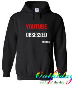 Youtube obsessed hoodie
