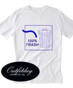100 Percent Trash T Shirt Size XS,S,M,L,XL,2XL,3XL