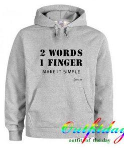 2 Words 1 Finger Hoodie EL01