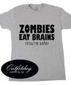 Zombies Eat Brains T Shirt Size S,M,L,XL,2XL,3XL