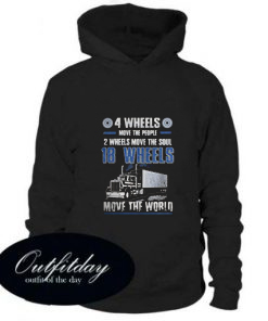 4 Wheels Move The People 2 Wheels Move The Soul Hoodie