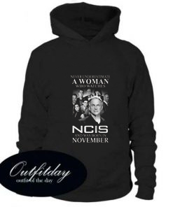 A Woman Who Watches Ncis And Was Born In November hoodie