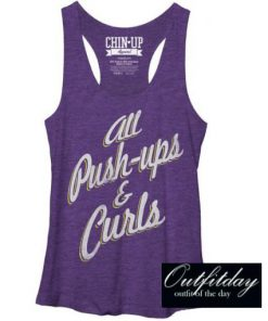 All Push-ups and Curls Tank Top