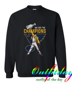 Freddie Mercury St Louis Blues We Are The Champions Sweatshirt