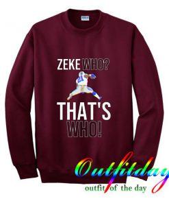 Zeke Who Sweatshirt
