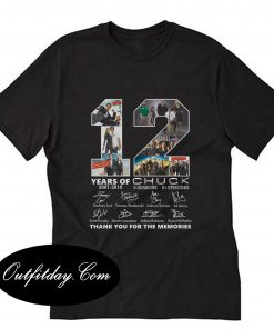 12 Year Of Chuck Signatures Thank You T-Shirt B22