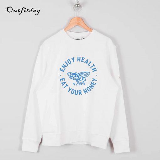 Harry Styles Enjoy Health Eat Your Honey Sweatshirt B22
