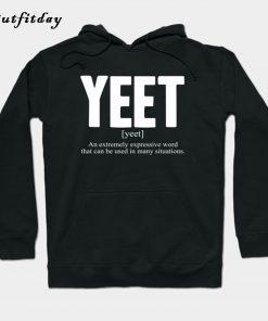 Yeet Definition Hoodie B22