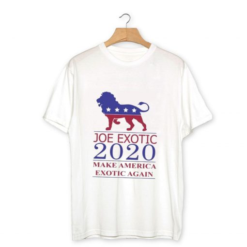 Joe Exotic Make America Exotic Again T-Shirt PU27