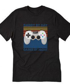 Daddy by day T-Shirt PU27