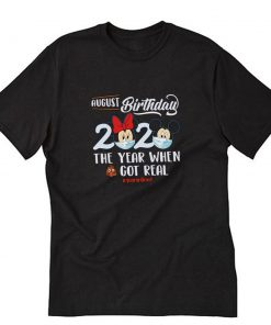 Mickey and Minnie August Birthday Quarantine T-Shirt PU27